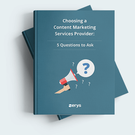 Choosing a Content Marketing Services Provider: 5 Questions to Ask