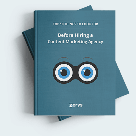 Top 10 Things to Look for Before Hiring a Content Marketing Agency